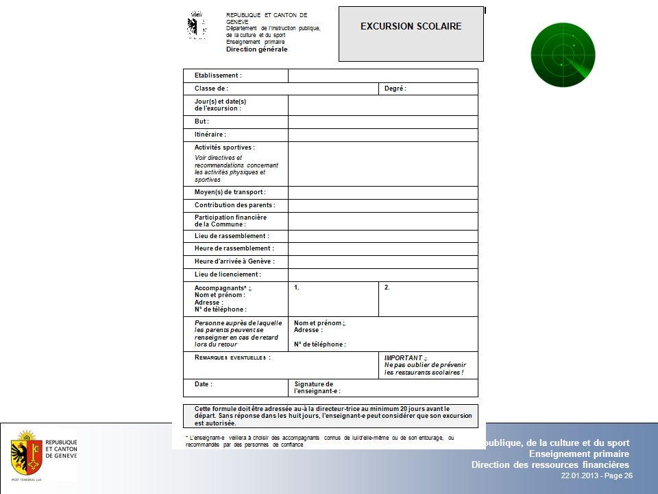 22.01.2013 - Page 26 Département de l'instruction publique, de la culture et du sport Enseignement primaire Direction des ressources financières
