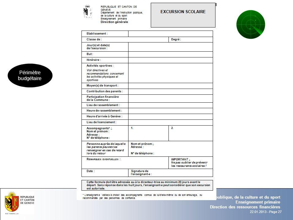 22.01.2013 - Page 27 Département de l'instruction publique, de la culture et du sport Enseignement primaire Direction des ressources financières Périm