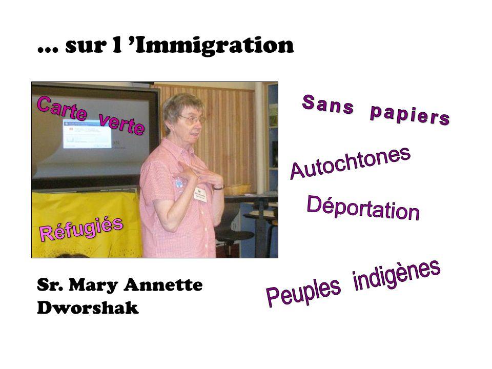 … sur l Immigration Sr. Mary Annette Dworshak