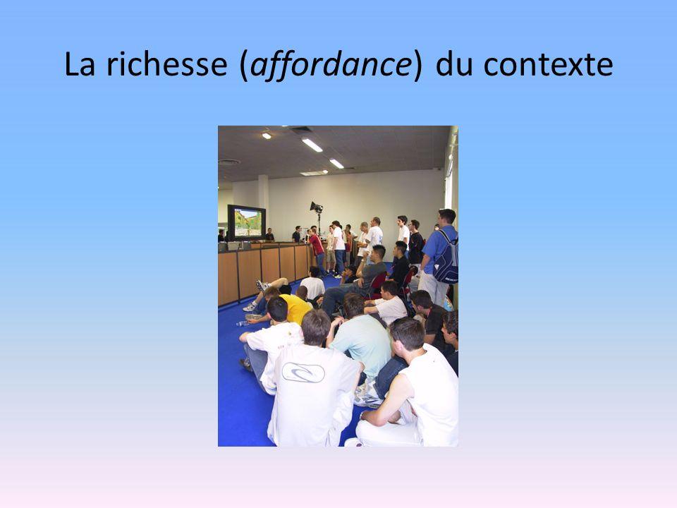 La richesse (affordance) du contexte