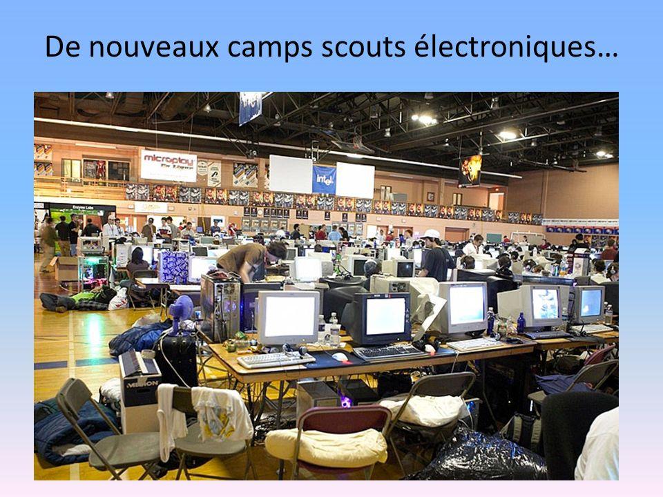 De nouveaux camps scouts électroniques…