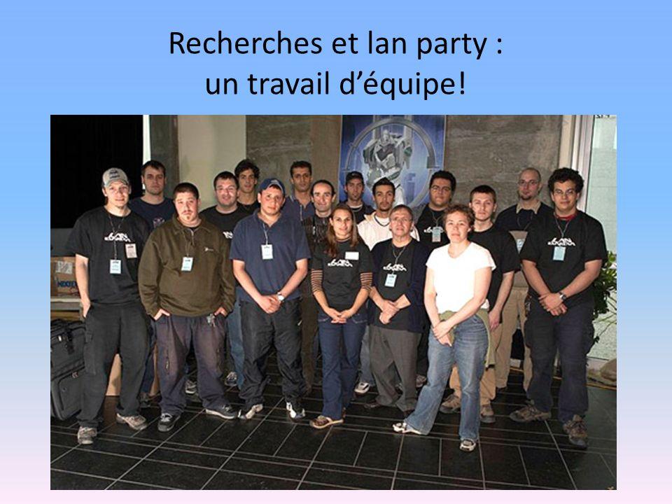 Recherches et lan party : un travail déquipe!
