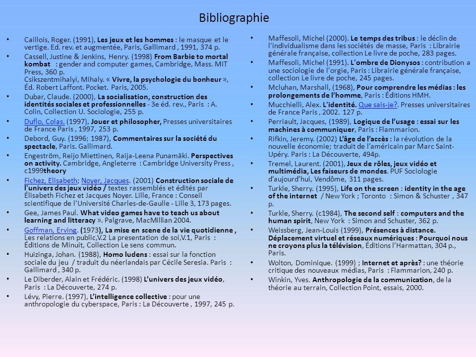 Bibliographie Caillois, Roger. (1991), Les jeux et les hommes : le masque et le vertige.