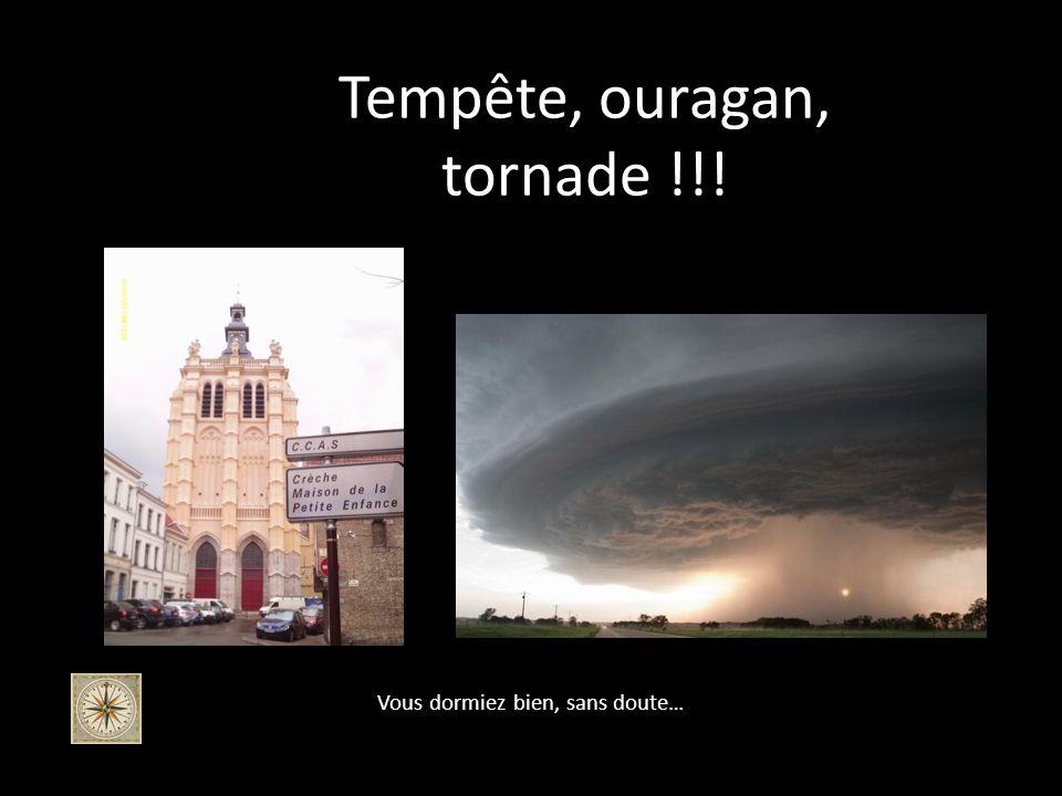 Jeudi soir, grosse pluie sur Douai …. Et le vent sest levé…