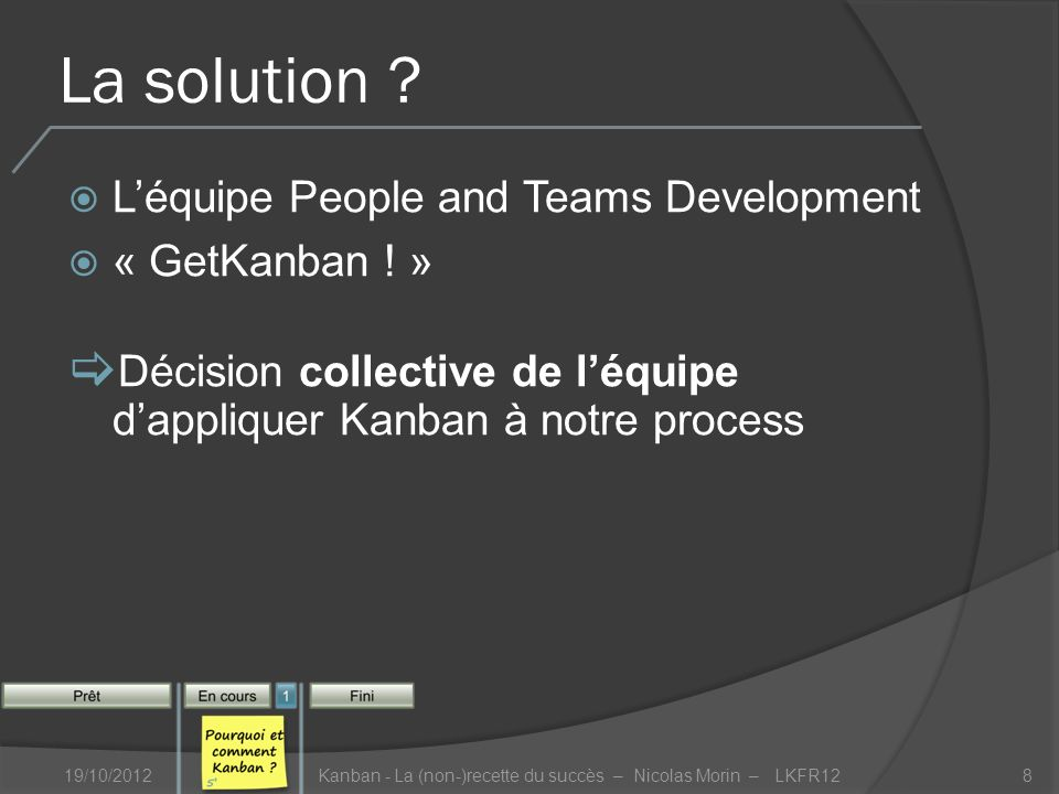 La solution . Léquipe People and Teams Development « GetKanban .