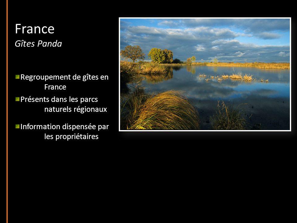 France Gîtes Panda Regroupement de gîtes en France Présents dans les parcs naturels régionaux Information dispensée par les propriétaires