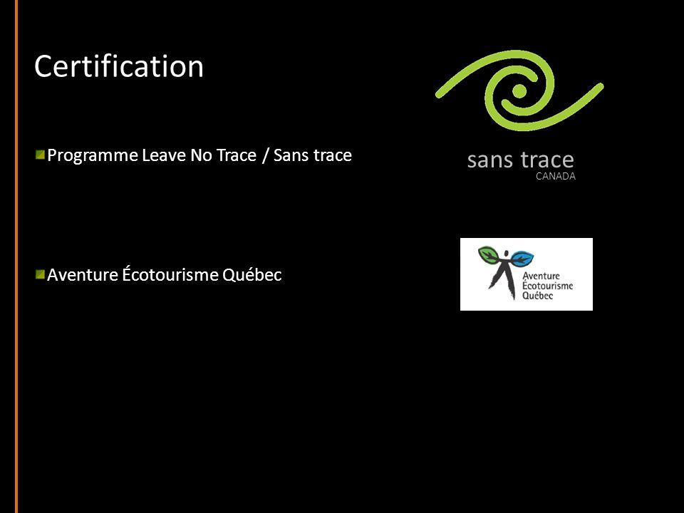 Certification Programme Leave No Trace / Sans trace Aventure Écotourisme Québec sans trace CANADA