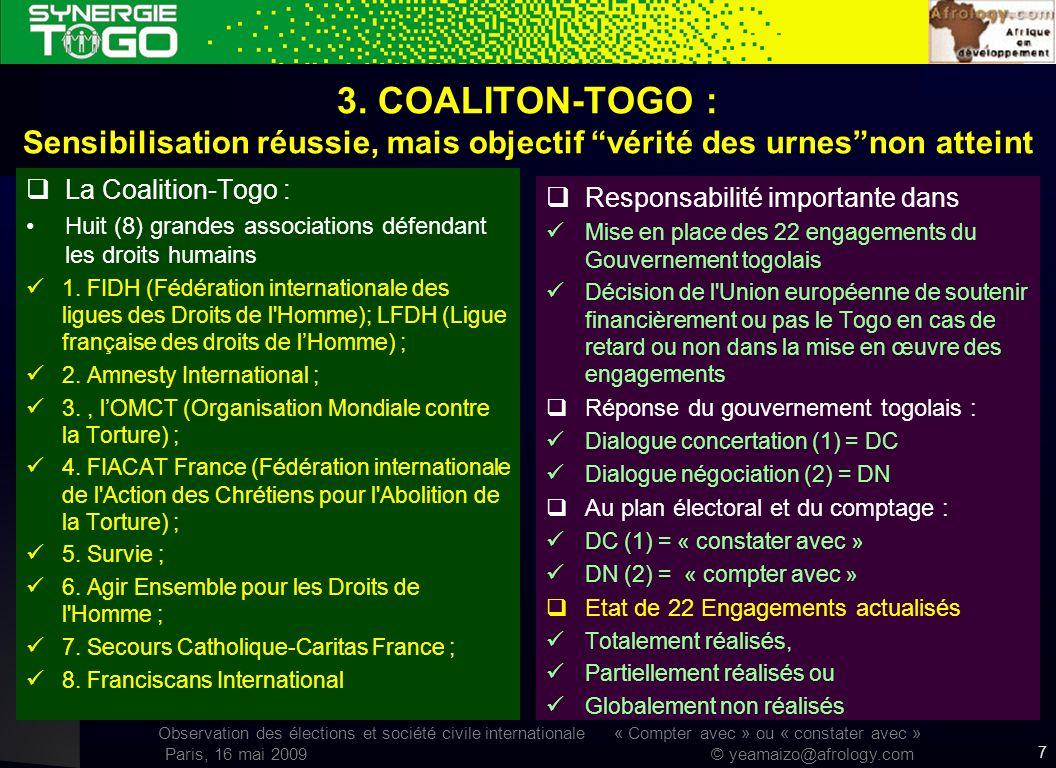 Observation des élections et société civile internationale « Compter avec » ou « constater avec » Paris, 16 mai 2009 © yeamaizo@afrology.com 3. COALIT