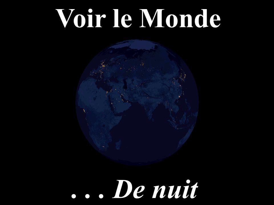 ... De nuit Voir le Monde