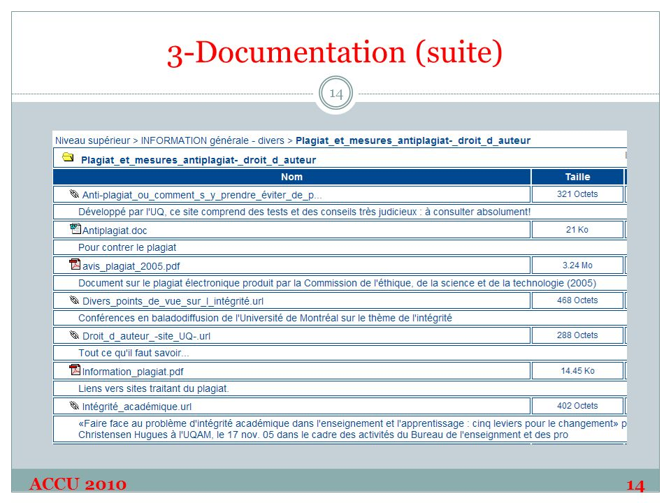 3-Documentation (suite) ACCU 2010 14 14