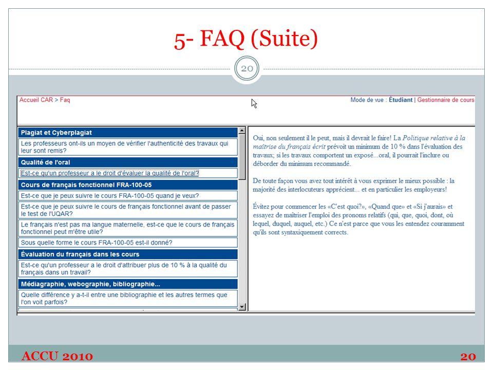 5- FAQ (Suite) ACCU 2010 20 20