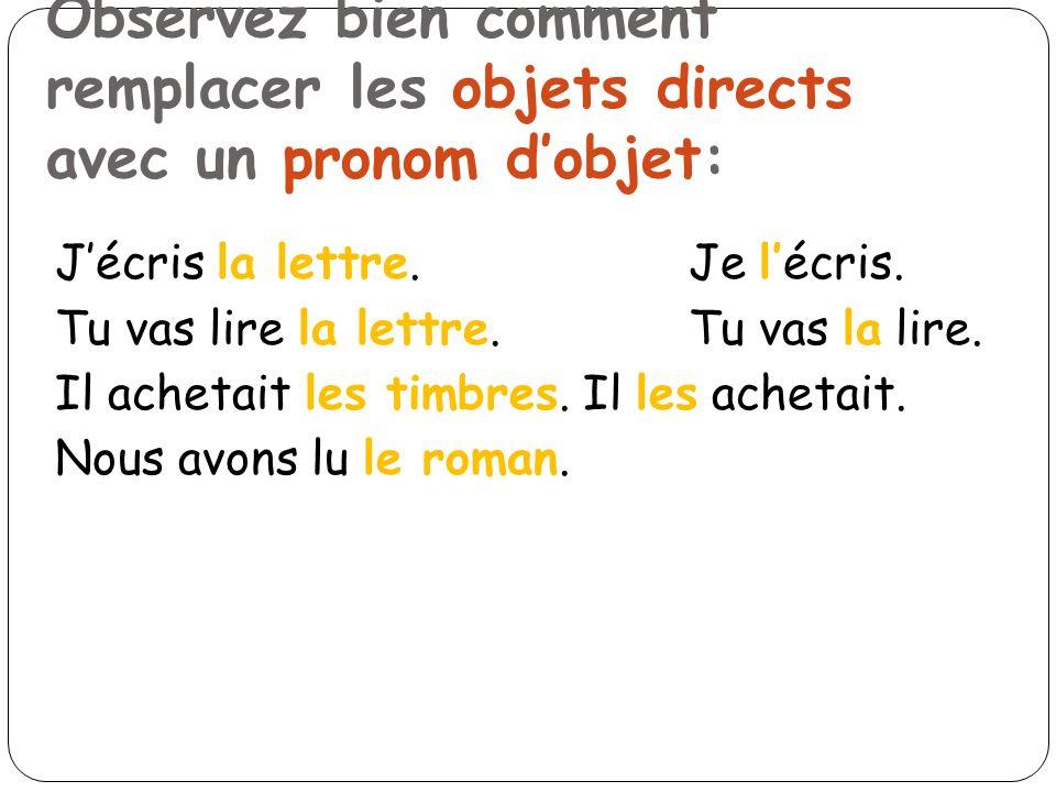REPONSES!!.Comprenez-vous les Pronoms dObjet Directs??.