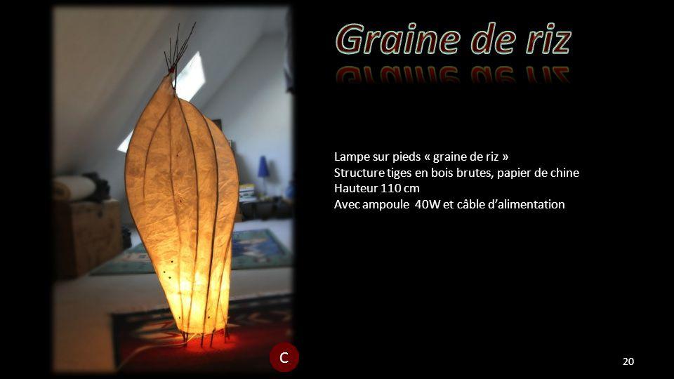 Lampe sur pieds « graine de riz » Structure tiges en bois brutes, papier de chine Hauteur 110 cm Avec ampoule 40W et câble dalimentation 20 C C
