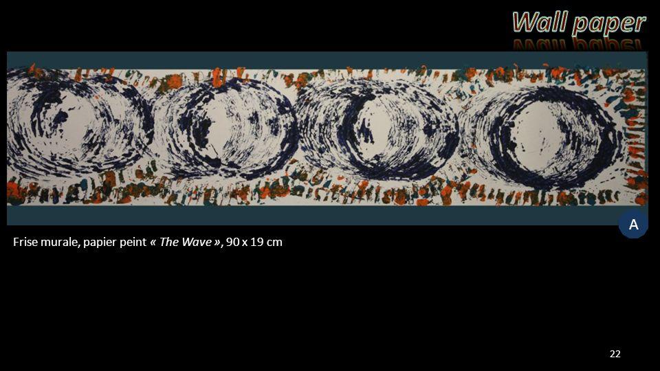 22 Frise murale, papier peint « The Wave », 90 x 19 cm A A
