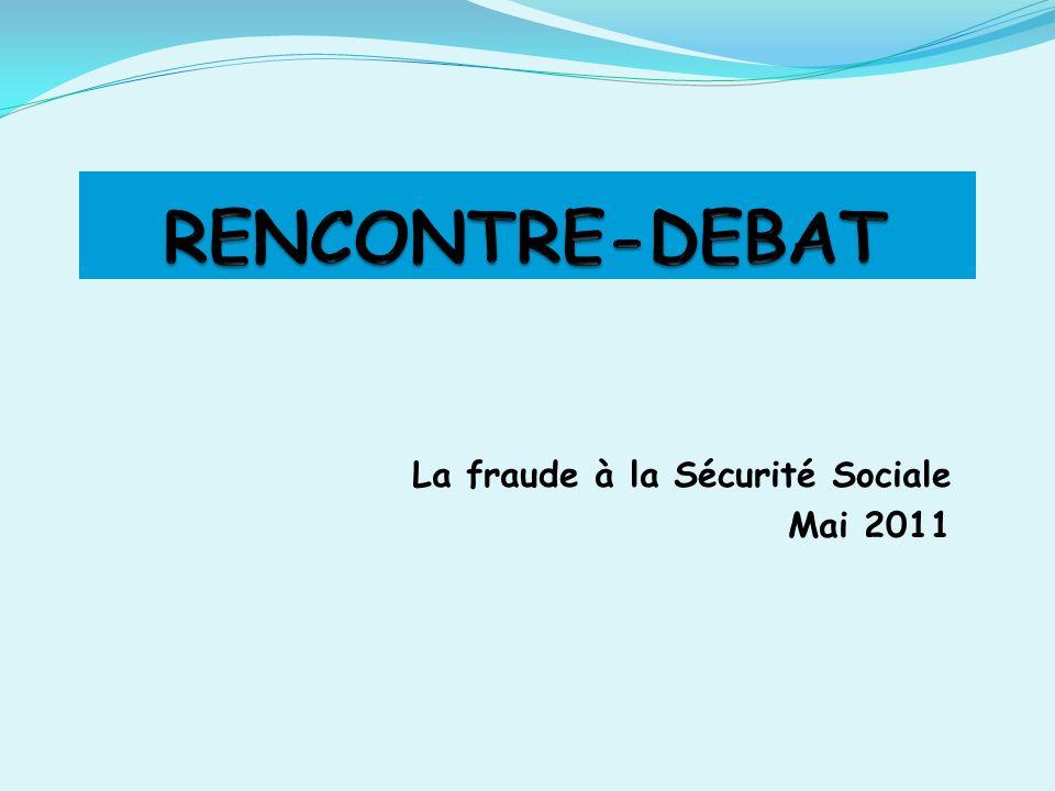 La fraude à la Sécurité Sociale Mai 2011