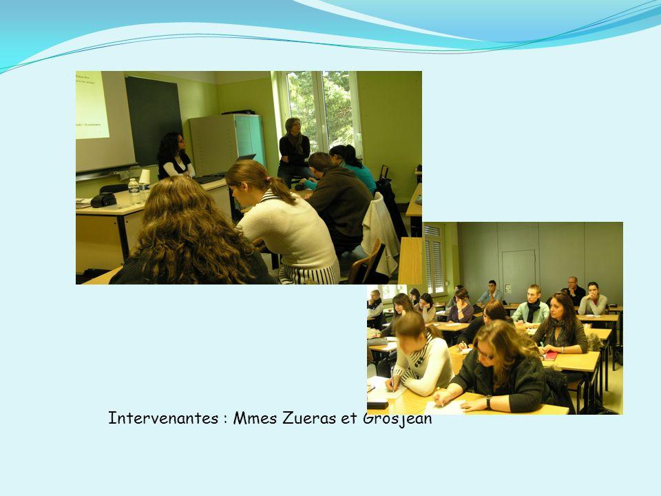 Intervenantes : Mmes Zueras et Grosjean