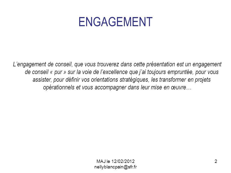 MAJ le 15/02/2012 nellyblancpain6@sfr.fr 3 METHODE NotaBene-Organisation conduit ses interventions avec une vision globale de l entreprise pour mettre en cohérence la stratégie et les projets d amélioration des performances.