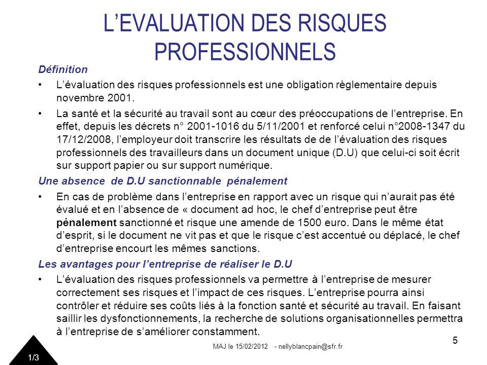 LEVALUATION DES RISQUES PROFESSIONNELS Définition Lévaluation des risques professionnels est une obligation règlementaire depuis novembre 2001.