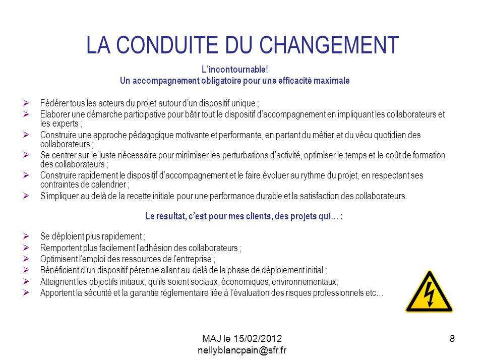 8 LA CONDUITE DU CHANGEMENT Lincontournable.