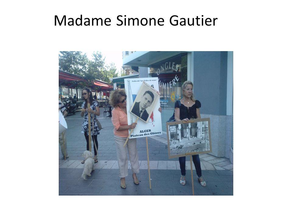 Madame Simone Gautier