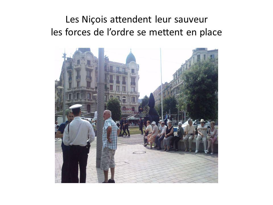 Les Niçois attendent leur sauveur les forces de lordre se mettent en place