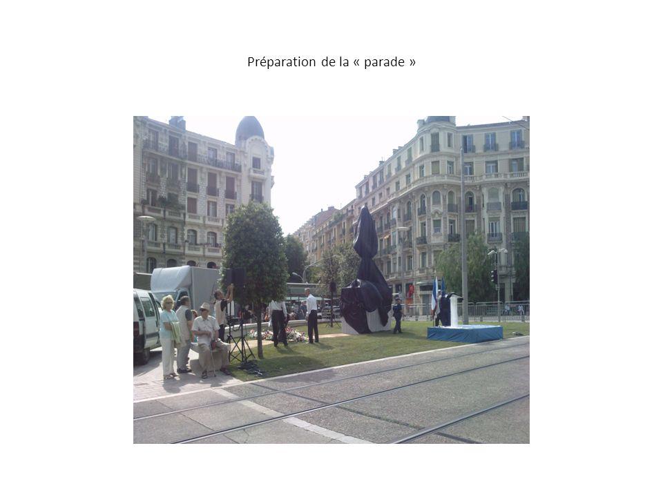 Préparation de la « parade »