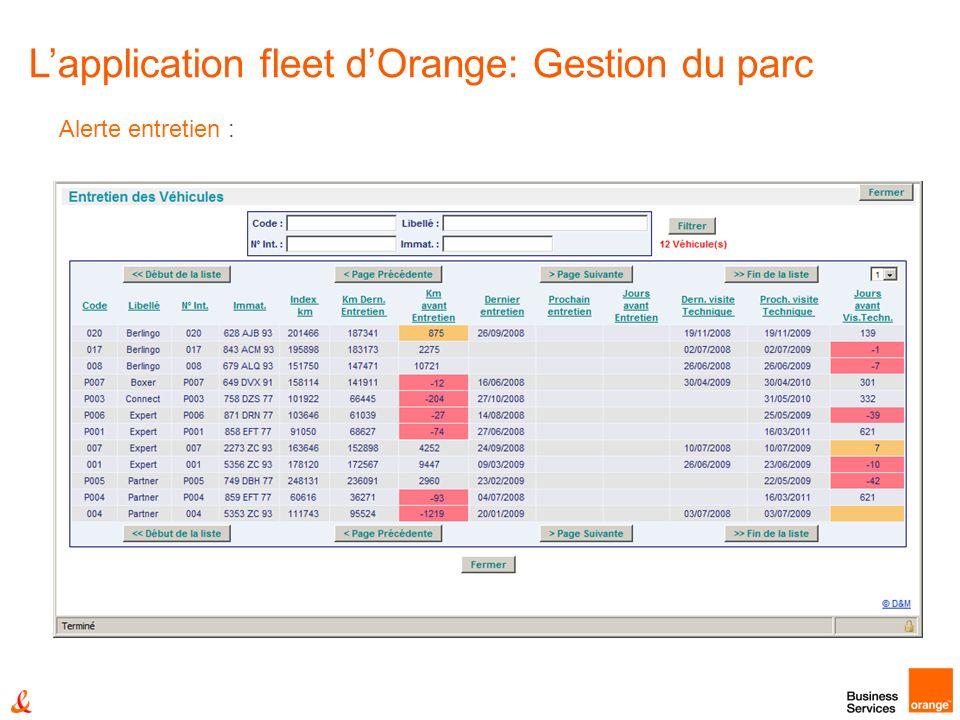 Alerte entretien : Lapplication fleet dOrange: Gestion du parc