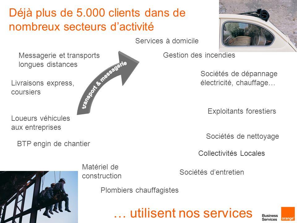 Déjà plus de 5.000 clients dans de nombreux secteurs dactivité Sociétés de nettoyage Messagerie et transports longues distances Gestion des incendies