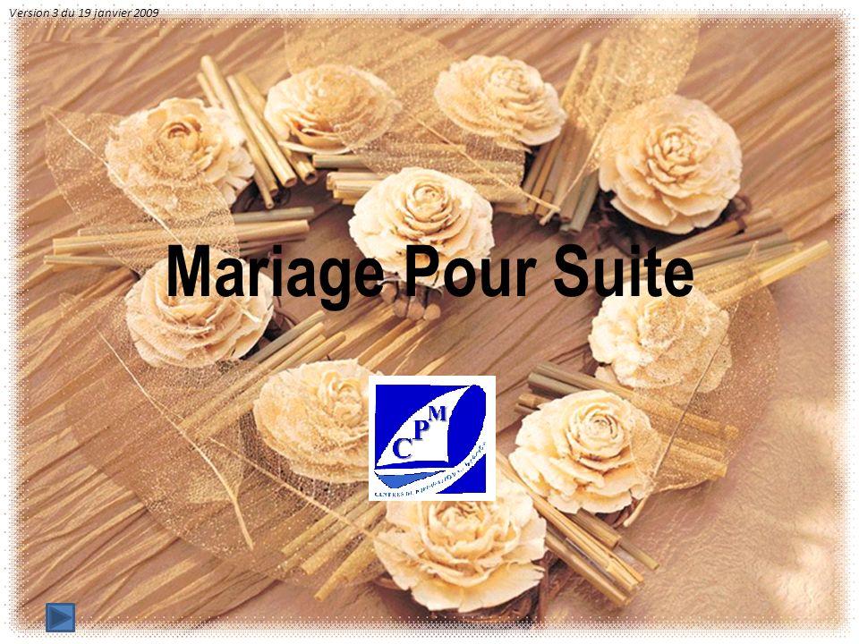 Mariage Pour Suite Version 3 du 19 janvier 2009