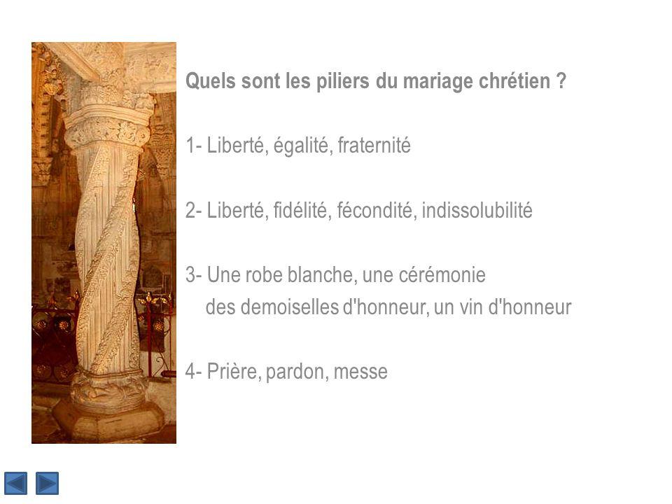 Quels sont les piliers du mariage chrétien .