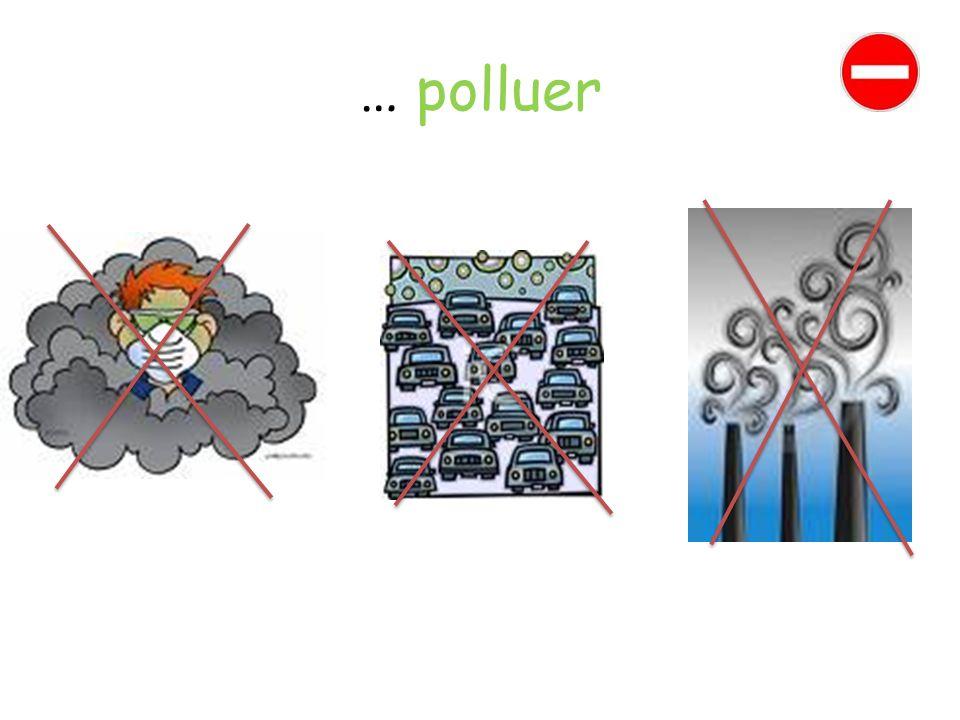 … polluer