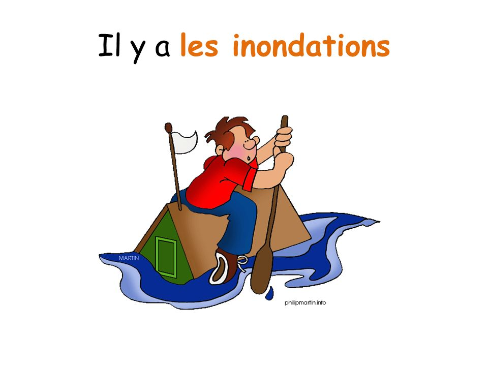 Il y a les inondations