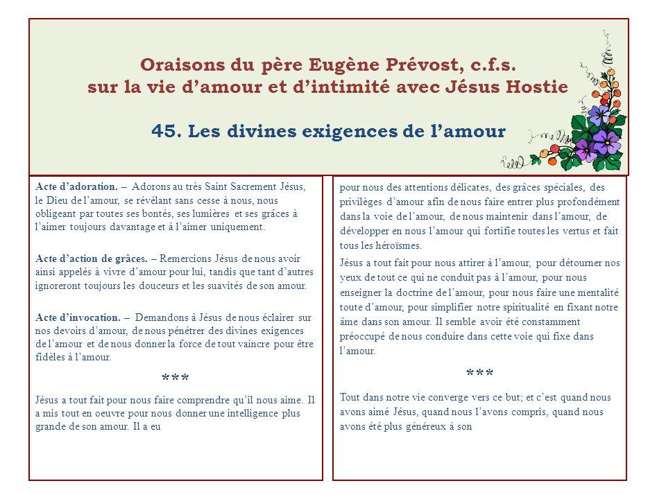 Oraisons du père Eugène Prévost, c.f.s. sur la vie damour et dintimité avec Jésus Hostie 45.