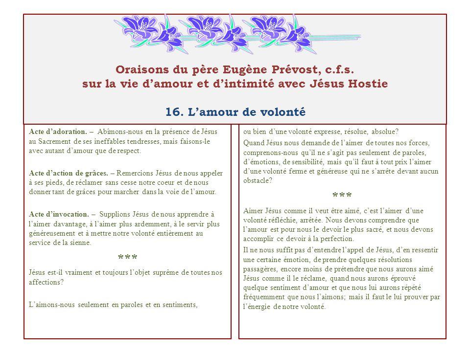 Oraisons du père Eugène Prévost, c.f.s. sur la vie damour et dintimité avec Jésus Hostie 16.