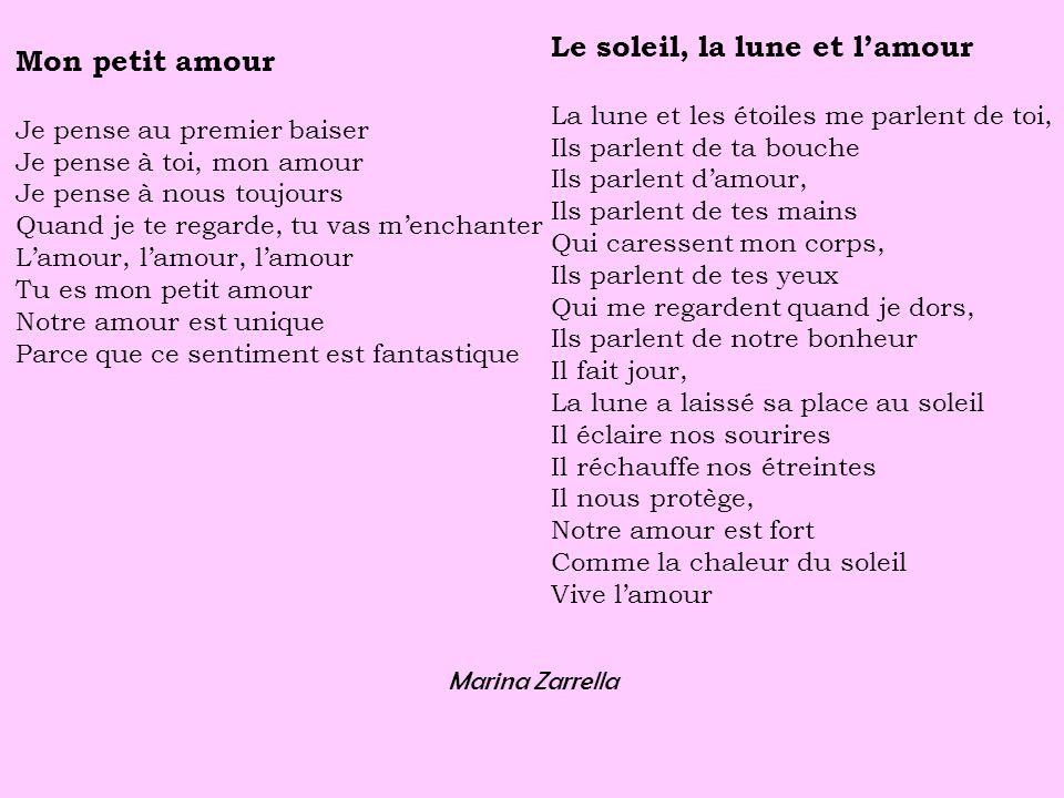Mon petit amour Je pense au premier baiser Je pense à toi, mon amour Je pense à nous toujours Quand je te regarde, tu vas menchanter Lamour, lamour, l