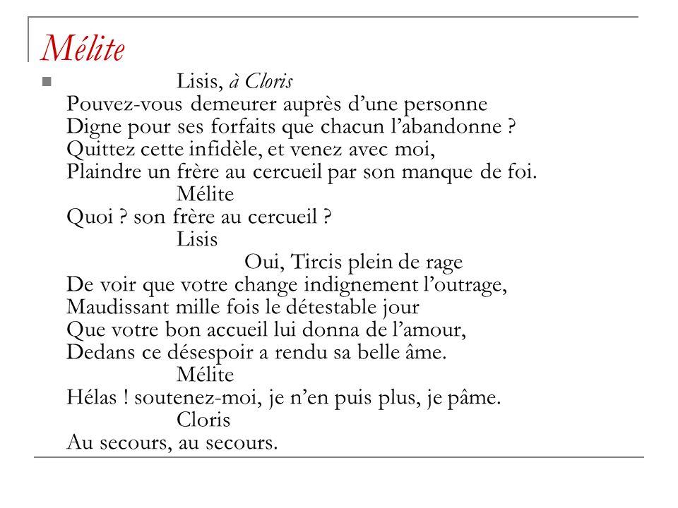 Mélite Lisis, à Cloris Pouvez-vous demeurer auprès dune personne Digne pour ses forfaits que chacun labandonne .