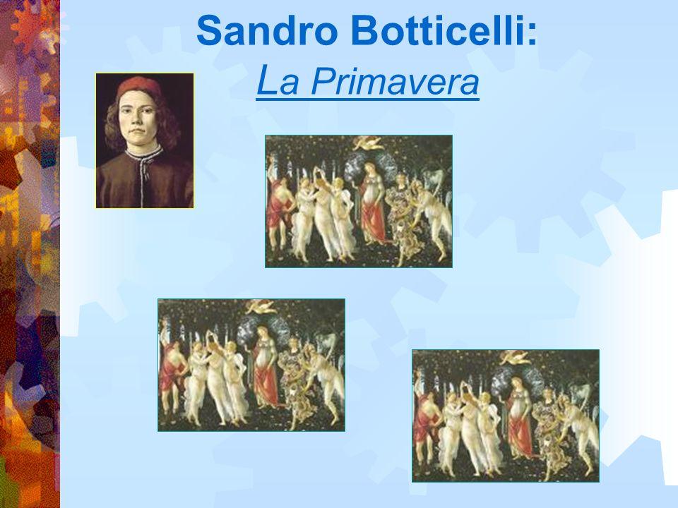 Sandro Botticelli: L a Primavera