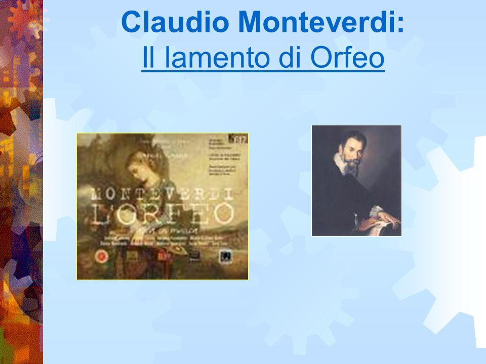 Claudio Monteverdi: Il lamento di Orfeo