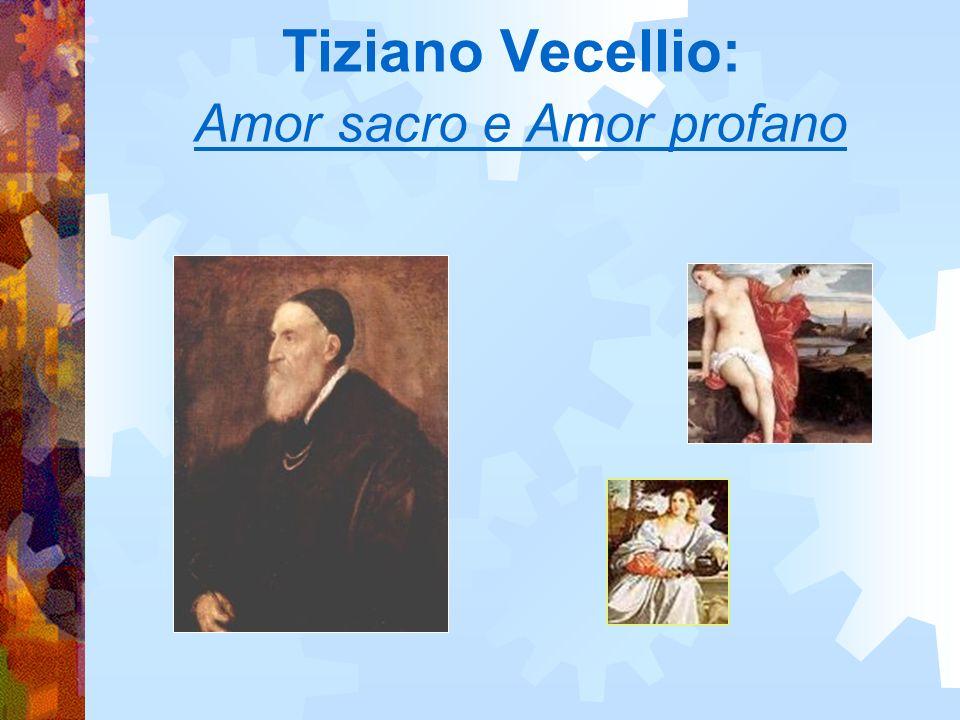 Tiziano Vecellio: Amor sacro e Amor profano