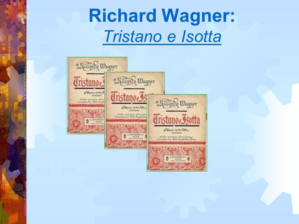 Richard Wagner: Tristano e Isotta