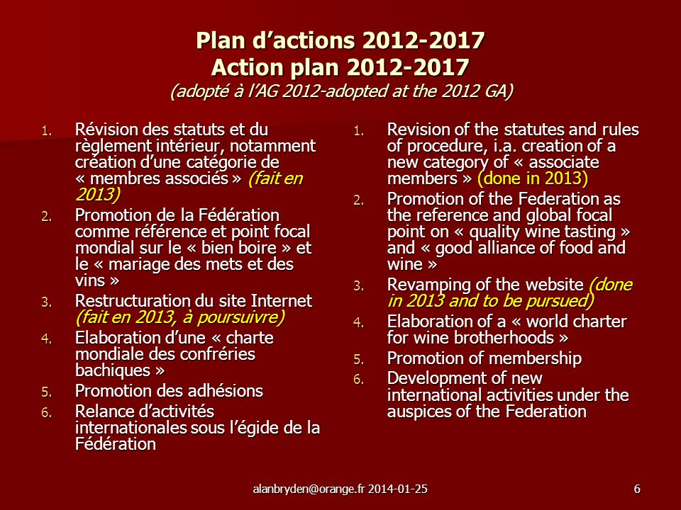 Plan dactions Action plan (adopté à lAG 2012-adopted at the 2012 GA) 1.