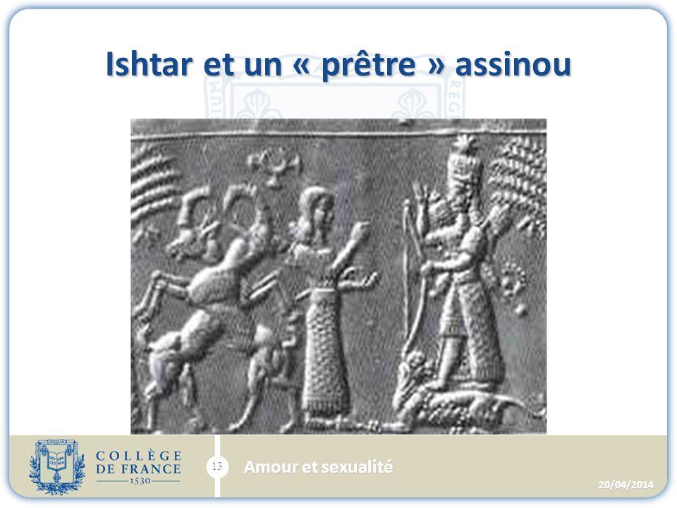 Ishtar et un « prêtre » assinou 20/04/2014 13 Amour et sexualité