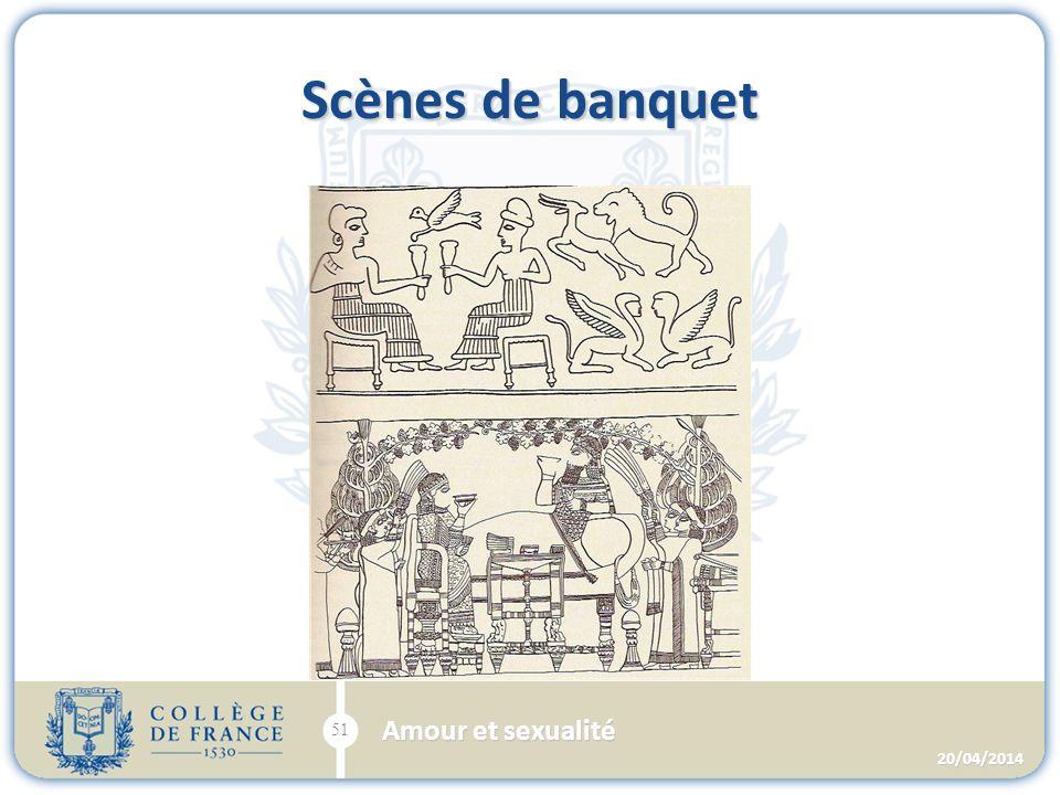Scènes de banquet 20/04/2014 51 Amour et sexualité