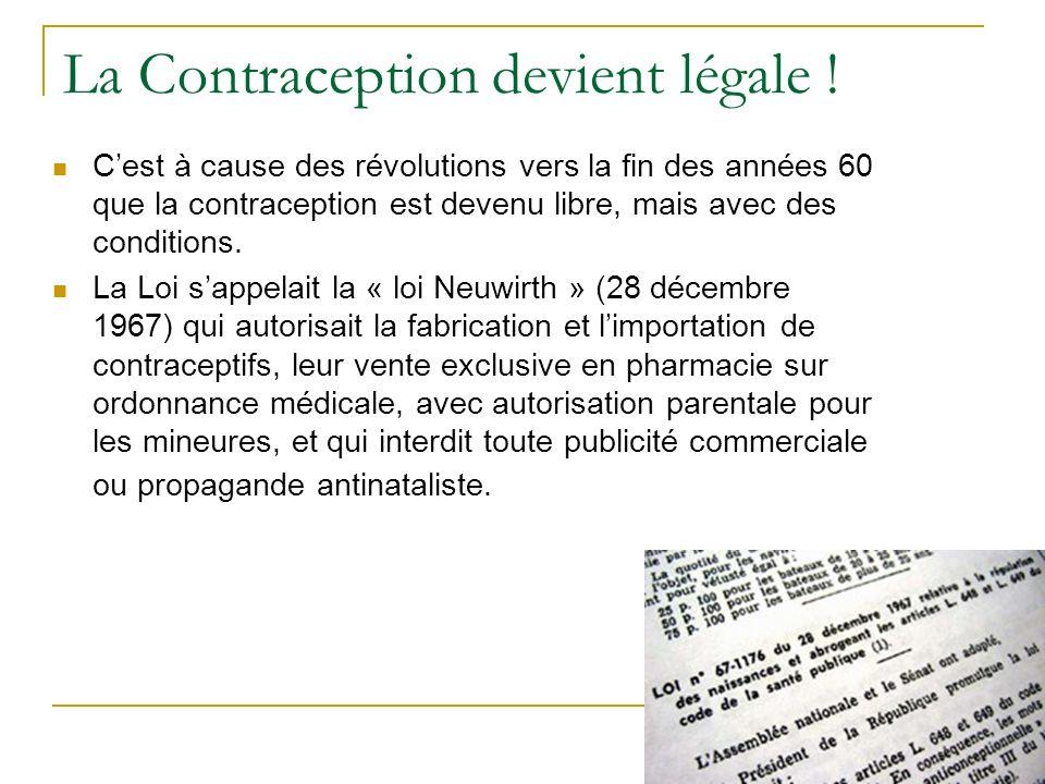 La Contraception devient légale .