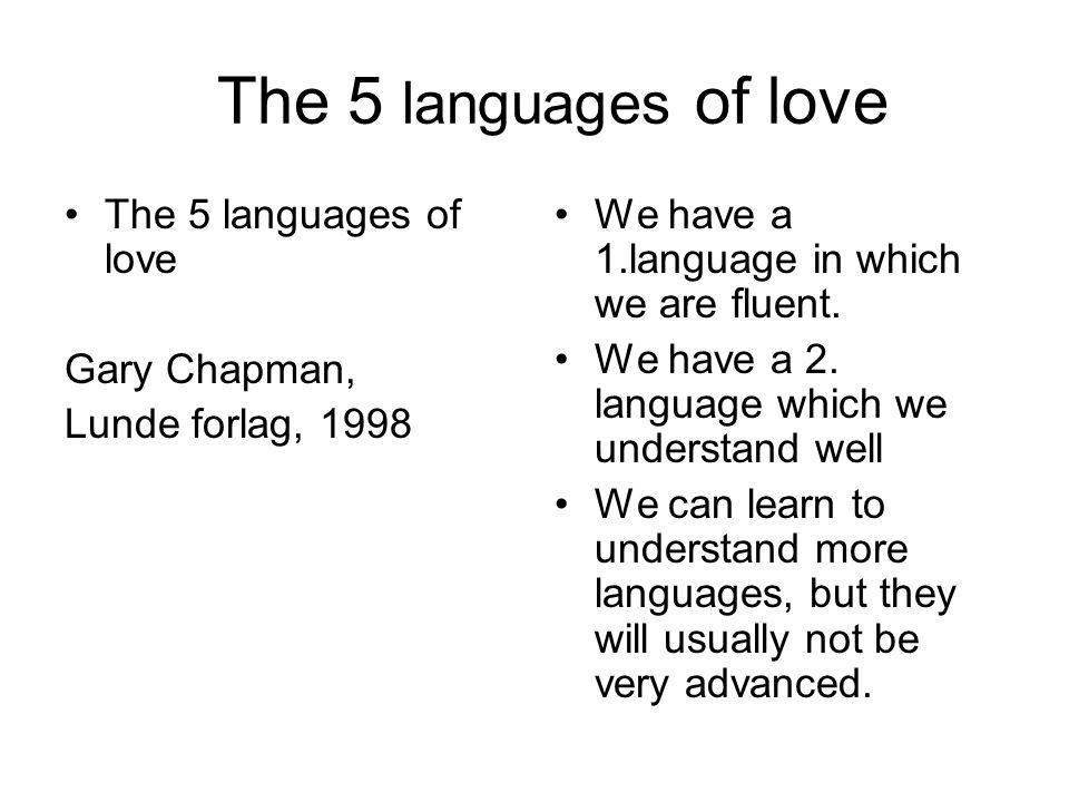 Les 5 langues de lamour The 5 languages of love, Gary CHAPMAN, 1998.
