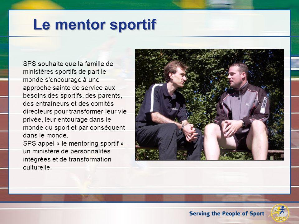 Le mentor sportif SPS souhaite que la famille de ministères sportifs de part le monde s encourage à une approche sainte de service aux besoins des sportifs, des parents, des entraîneurs et des comités directeurs pour transformer leur vie privée, leur entourage dans le monde du sport et par conséquent dans le monde.