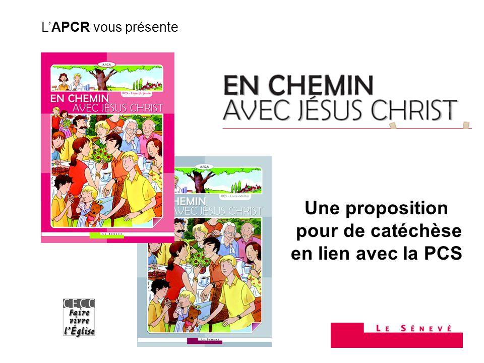 Une proposition pour de catéchèse en lien avec la PCS LAPCR vous présente