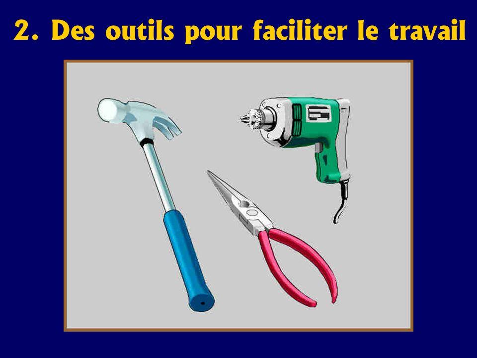 2. Des outils pour faciliter le travail