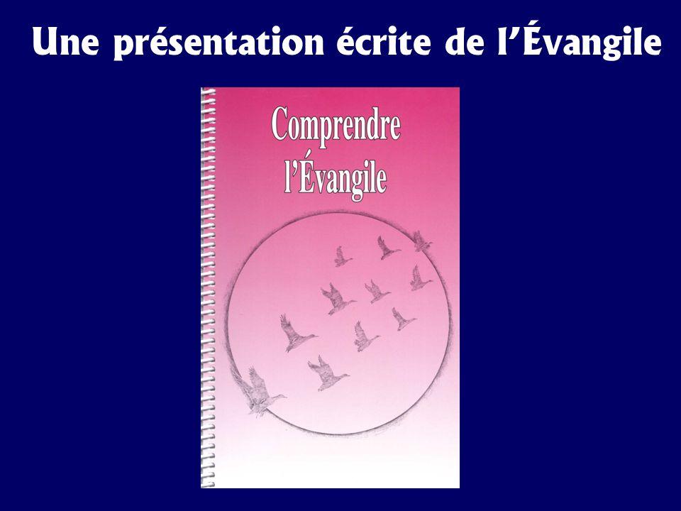 Une présentation écrite de lÉvangile
