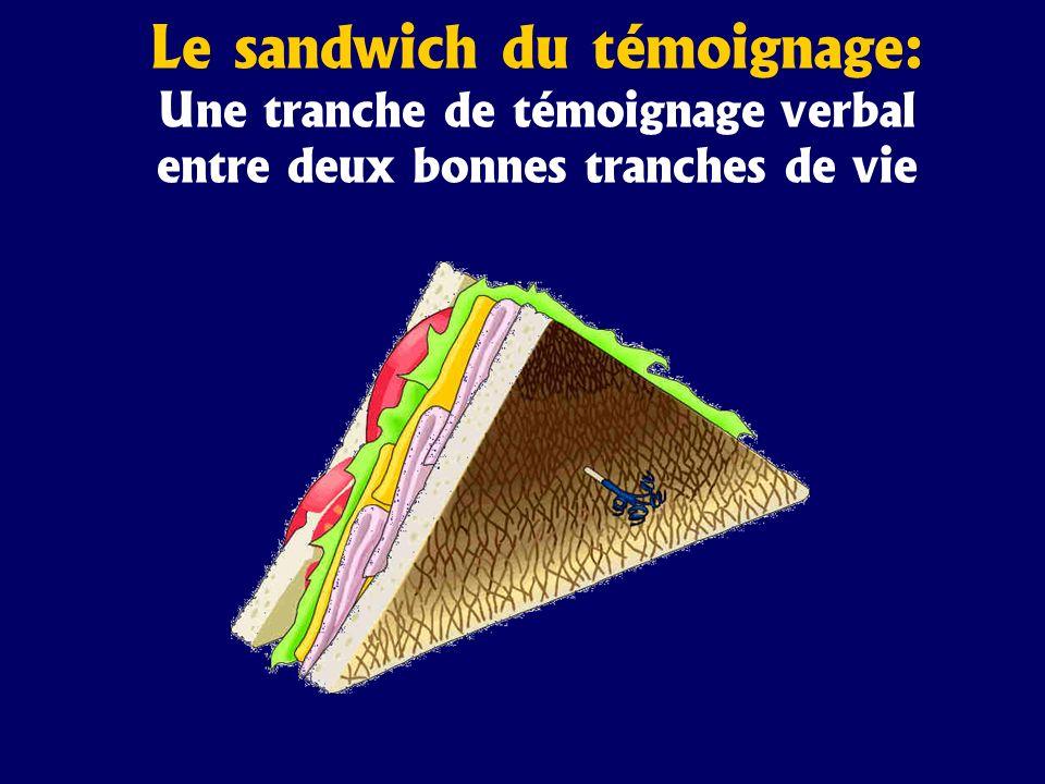 Le sandwich du témoignage: Une tranche de témoignage verbal entre deux bonnes tranches de vie